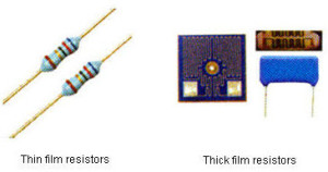 Thick film and Thin film Resistors