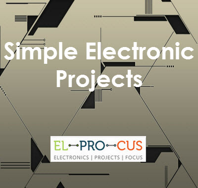 Simple Electronic Projects for Beginners in Electronics Engineering