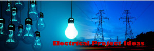 Electrical Project Ideas