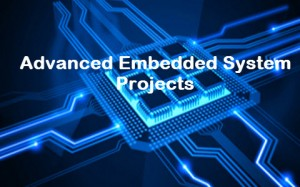 Advanced Embedded System Projects