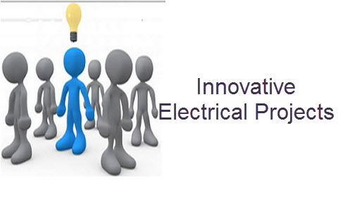 Innovative Electrical Projects
