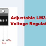 Adjustable LM317 Voltage Regulator