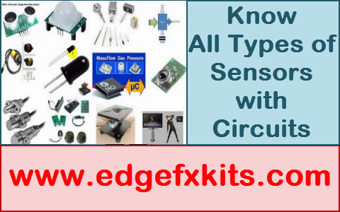 Know All Types of Sensors with Circuits Featured Image