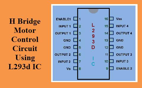 H Bridge Motor Control Circuit Using L293d IC