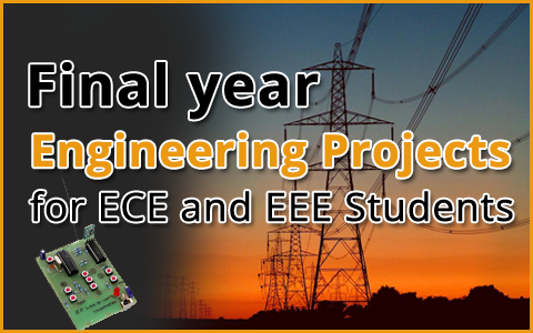 Final Year Engineering Projects For ECE and EEE Students