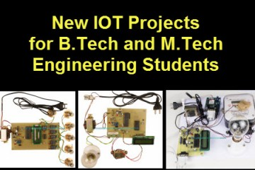 New IOT Projects for B.Tech and M.Tech Engineering Students