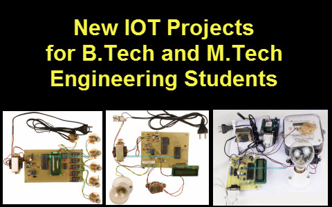 IOT Projects for B.Tech and M.Tech Engineering Students