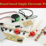 Breadboard based Simple Electronic Projects