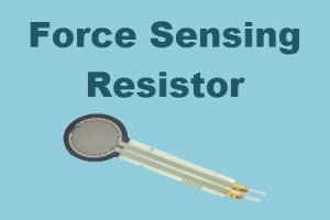 Know all about Force Sensing Resistor