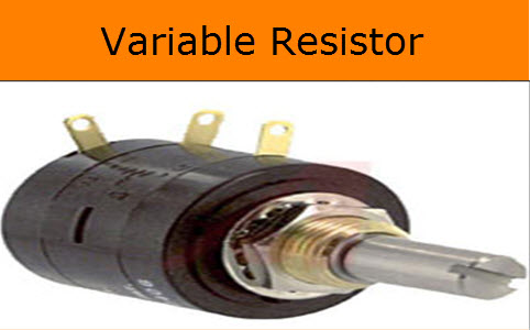 Types Of Variable Resistors And Its Applications