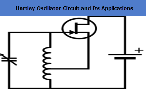 Hartley Oscillator Circuit Diagram | Hartley Oscillator Circuit Theory Working And Application