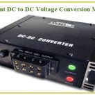 Different DC to DC Voltage Conversion Methods