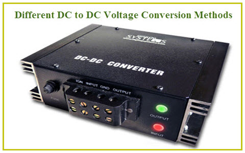 Different Types of DC DC Converters and Its Advantages
