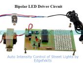 Auto Intensity Control of Street Lights (Bipolar LED Driver) by edgefxkits