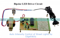 Auto Intensity Control of Street Lights (Bipolar LED Driver) by edgefxkits