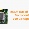 ARM7 Based (LPC2148) Microcontroller Pin Configuration