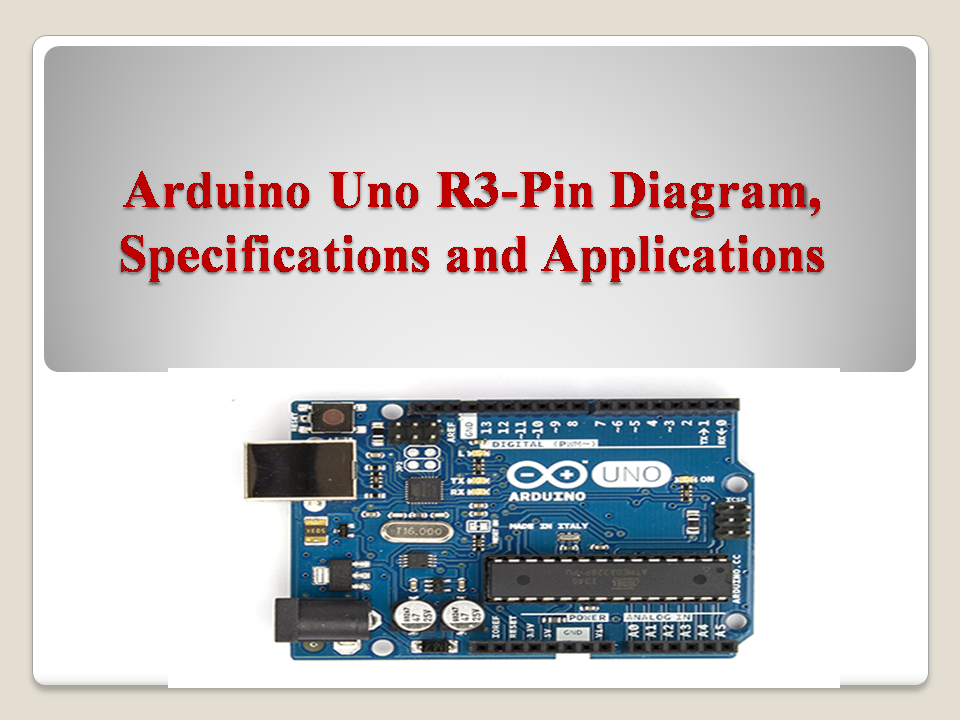 Arduino Uno R3 Microcontroller  Specifications  And Pin Diagram