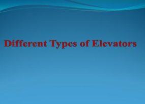 Different Types of Elevators