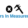 What are Errors in Measurement? Types of Errors with Calculation