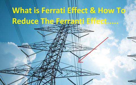 Ferranti Effect in    Transmission    Lines  Definition