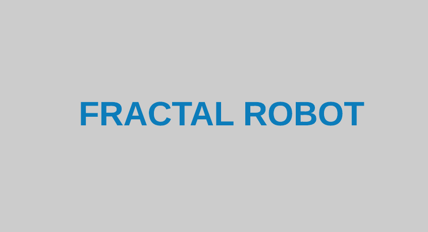 Fractal Robots - Construction, Movement Methods and Applications