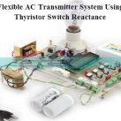 Flexible AC Transmitter System Using Thyristor Switch Reactance