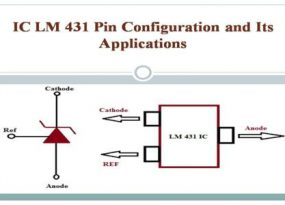 IC LM 431 Pin Configuration and Its Applications
