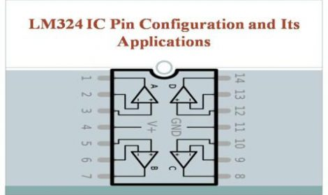 LM324 IC Pin Configuration and Its Applications