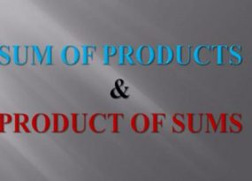 Sum of Products and Product of Sums
