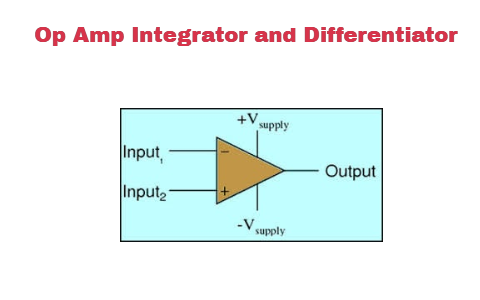 Operational Amplifier Explained with Integrator and